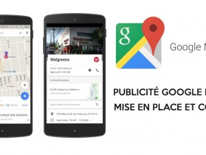 Publicité Google Maps – Mise en place et Coût de Local Search Ads